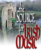 The Source For Irish Music